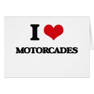 I Love Motorcades Card