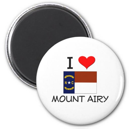I Love Mount Airy North Carolina Magnet