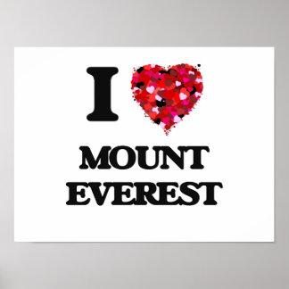 I love Mount Everest Poster