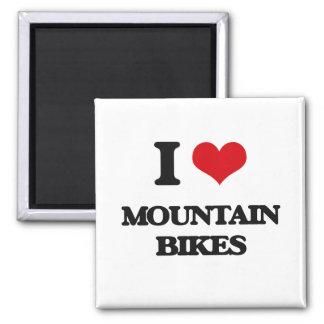 I Love Mountain Bikes Magnet