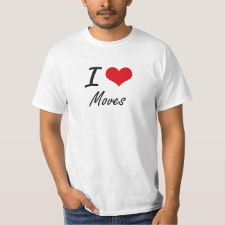 I Love Moves Shirt