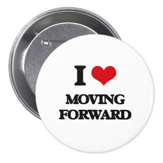 I Love Moving Forward Pin