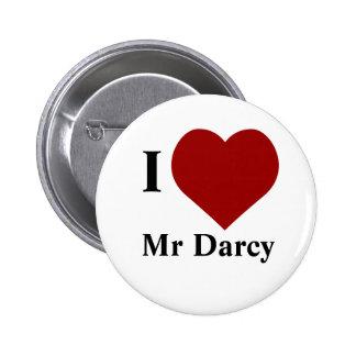 I love Mr Darcy 6 Cm Round Badge