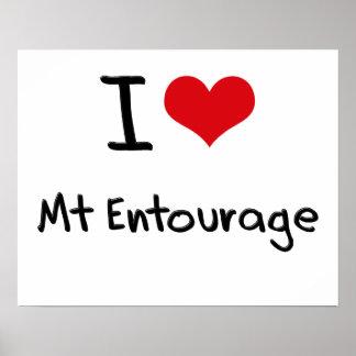 I love Mt Entourage Posters