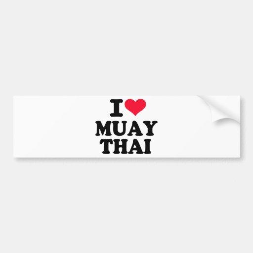 I love Muay Thai Car Bumper Sticker