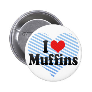 I Love Muffins Pinback Buttons
