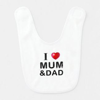 I LOVE MUM & DAD BIB