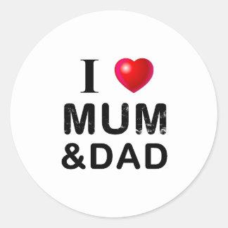 I LOVE MUM & DAD ROUND STICKERS