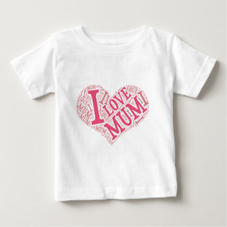 I love Mum Infant T-Shirt Vertical