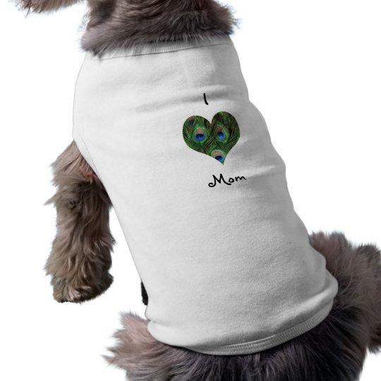 I Love Mum Peacock Heart Dog Shirt