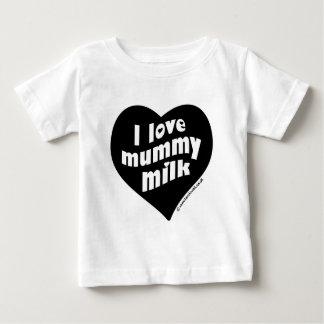 I love mummy milk baby T-Shirt