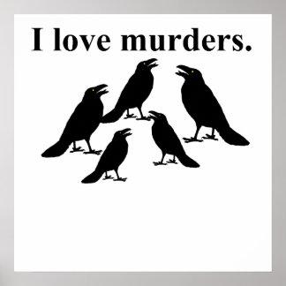 I Love Murders Print