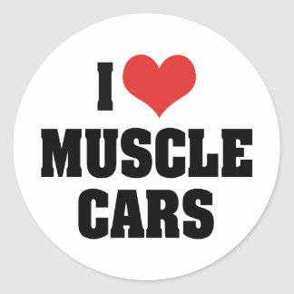 I Love Muscle Cars Round Stickers