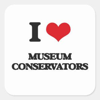 I love Museum Conservators Square Sticker
