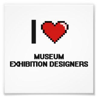 I love Museum Exhibition Designers Photograph