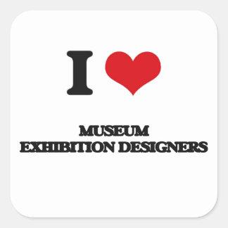 I love Museum Exhibition Designers Sticker