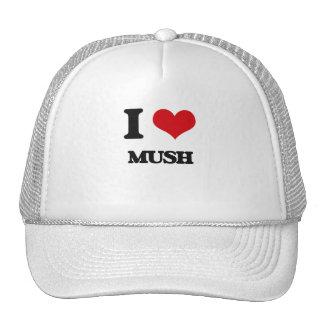 I Love Mush Trucker Hats