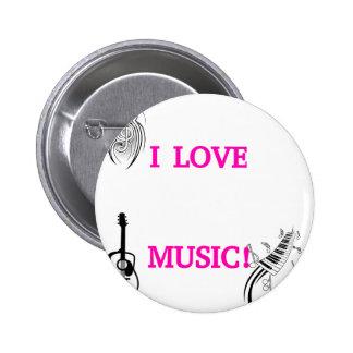 I LOVE MUSIC! 6 CM ROUND BADGE