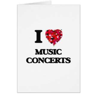 I Love Music Concerts Card