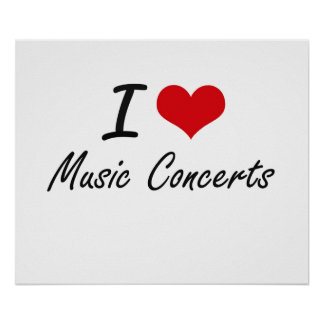 I Love Music Concerts Poster