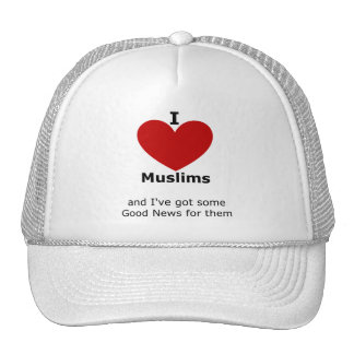 I Love Muslims - hat