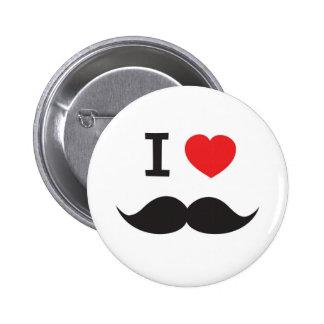 I Love Mustache 6 Cm Round Badge