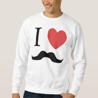 I Love Mustaches Sweatshirt