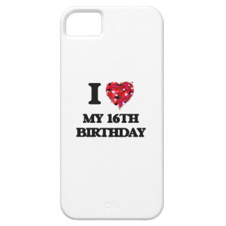 I love My 16Th Birthday Barely There iPhone 5 Case