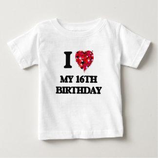 I love My 16Th Birthday Tee Shirts