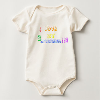I love my 2 Mommies !!! Baby Bodysuit