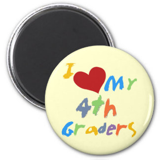 I Love My 4th Graders Tshirts and Gifts 6 Cm Round Magnet