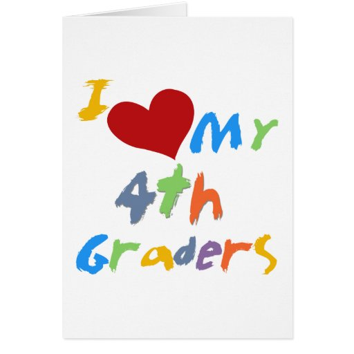I Love My 4th Graders Tshirts and Gifts Card