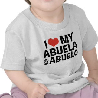 I Love My Abuela and Abuelo Tshirt