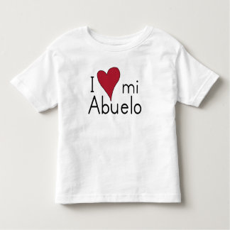 I Love my Abuelo Toddler T-Shirt