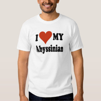 I Love My Abyssinian Cat Gifts and Apparel Tees