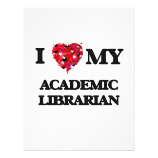 I love my Academic Librarian 21.5 Cm X 28 Cm Flyer