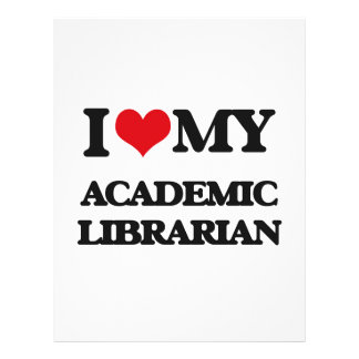 I love my Academic Librarian Flyers