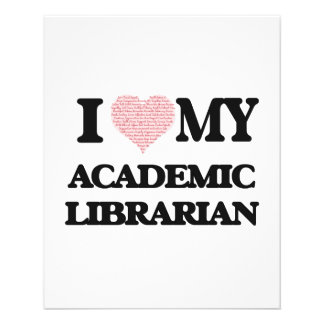 I love my Academic Librarian (Heart Made from Word 11.5 Cm X 14 Cm Flyer