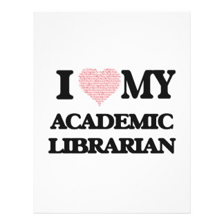 I love my Academic Librarian (Heart Made from Word 21.5 Cm X 28 Cm Flyer
