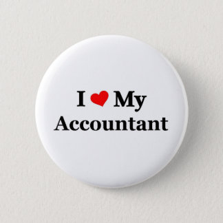 I love my Accountant 6 Cm Round Badge