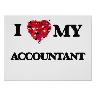 I love my Accountant Poster