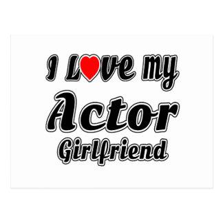 I love my Actor girlfriend Post Card