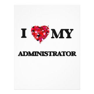 I love my Administrator 21.5 Cm X 28 Cm Flyer