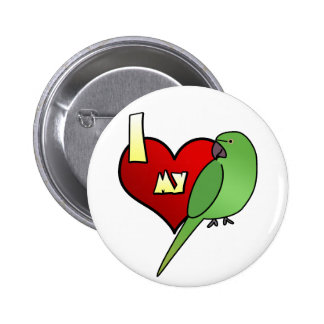 I Love my African Ringneck Parakeet 6 Cm Round Badge