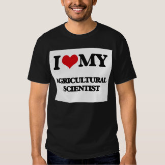 I love my Agricultural Scientist Shirt