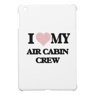 I love my Air Cabin Crew (Heart Made from Words) iPad Mini Covers