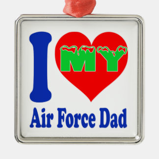 I love my Air Force Dad Square Metal Christmas Ornament
