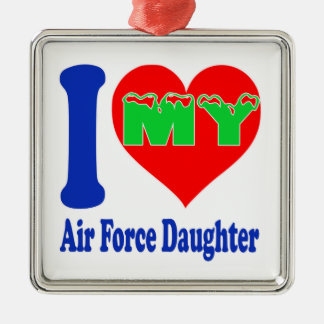 I love my Air Force Daughter Square Metal Christmas Ornament