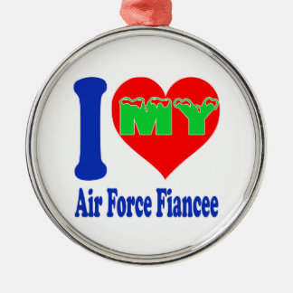 I love my Air Force Fiancee. Round Metal Christmas Ornament