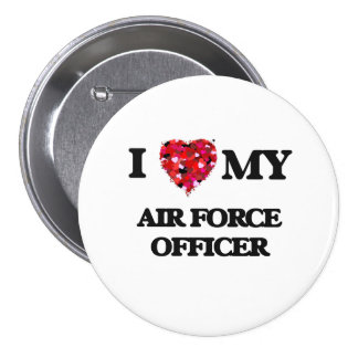 I love my Air Force Officer 3 Inch Round Button